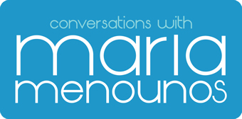 Conversations with Maria Menounos